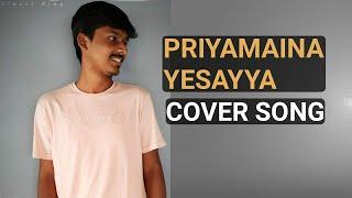 Priyamaina Yesayya Telugu Christian Johna Song (Cover) By || Dinesh King ||