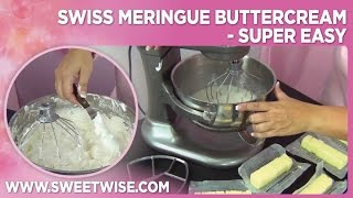 Swiss Meringue Buttercream - Super Easy