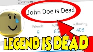 WE DESTROYED THE LEGEND JOHN DOE !! - Roblox Mystery - Do Not Play on (March 18th)