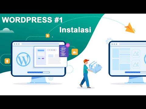 cara-membuat-website-dengan-mudah---instalasi---wordpress-#1