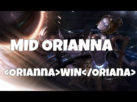[7.15]Leagur Of Legends - Mid Oriana -  Orianna  WIN  /Oriana 