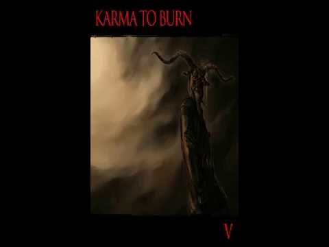 karma to burn forty seven