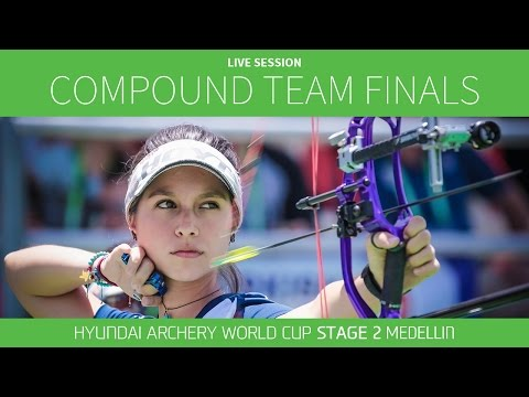 Live Session: Compound Team Finals | Medellin 2016 Hyundai Archery World Cup S2