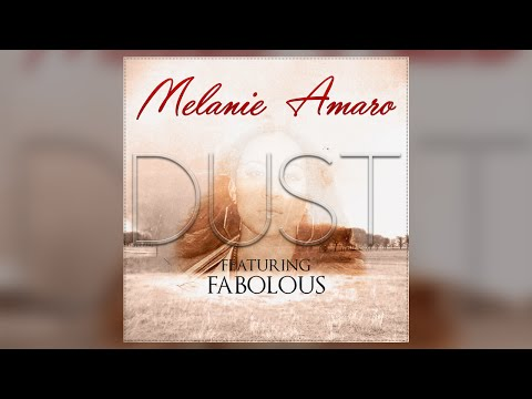 Melanie Amaro - ft. Fabolous - Dust