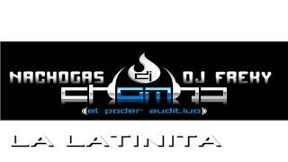LA LATINITA - DJ CHOMBO & NACHOGAS FT. DJ FREKY (LATIN HOUSE)