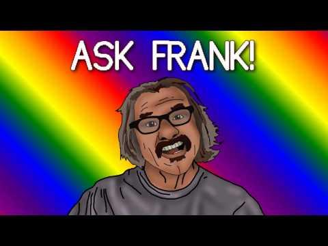 Ask Frank Vol. 28