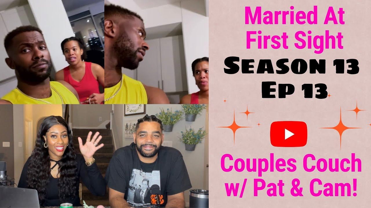 Download REVIEW| Married At First Sight HOUSTON Season 13 Ep 13 | Couples Couch with Pat & Cam