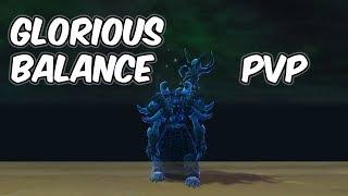 Glorious - 8.0.1 Balance Druid PvP - WoW BFA