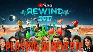 Playing Youtube Rewind In Reverse ⏪