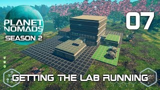 Getting The Lab Running - Planet Nomads Season 2 - 07