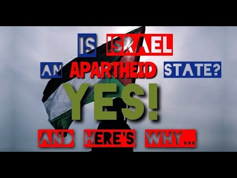 Is Israel An Apartheid State? Yes, And Here's Why….