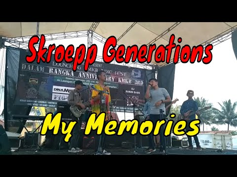MY MEMORIES - Live In Purwakarta (Skroepp Generations)
