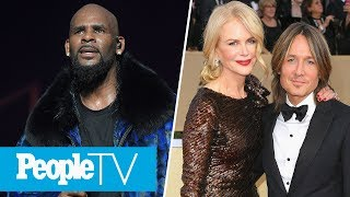 R. Kelly's Attorney Speaks Out, Inside Nicole Kidman & Keith Urban's Relationship | PeopleTV