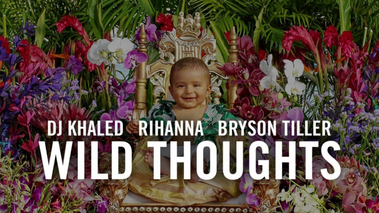 dj khaled wild thoughts ft rihanna bryson tiller download