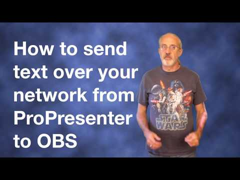 ProPresenter 6 Tutorial: How to send text over the network from ProPresenter to OBS to live stream