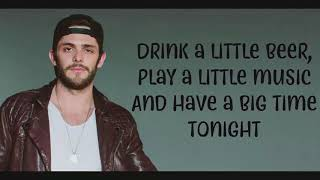 Thomas Rhett Drink a Little Beer feat Rhett Lyrics