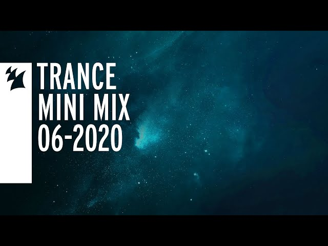 Armada's Trance Releases - Week 06-2020