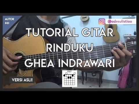 Tutorial Gitar ( RINDUKU - GHEA INDRAWARI ) LENGKAP!