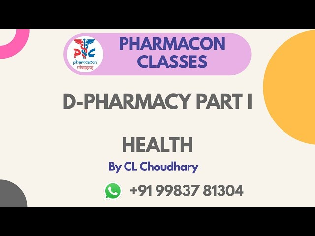 D-PHARMACY PART I-- HECP-- CONCEPT OF HEALTH AND DISEASE