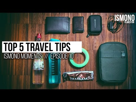 My Top5 Travel Tips & Tricks // ISMONO MOMENTS