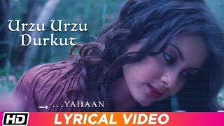 Urzu Urzu Durkut Lyrical Video Yahaan Shreya Ghoshal Gulzar Jimmy S Shantanu M