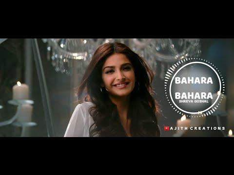 Bahara Bahara | Shreya Goshal | Sonm Kapoor Whatsapp Status Video
