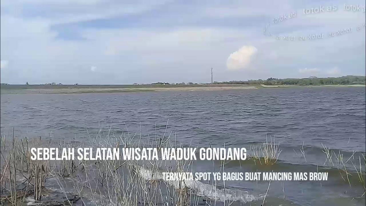 wisata waduk gondang (spot mancing ikan) - YouTube