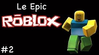 Le Epic Playthrough: Roblox - Part 2