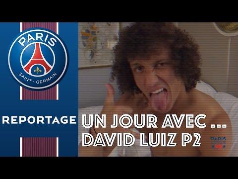 UN JOUR AVEC ... DAVID LUIZ Part 2 (English subtitles)