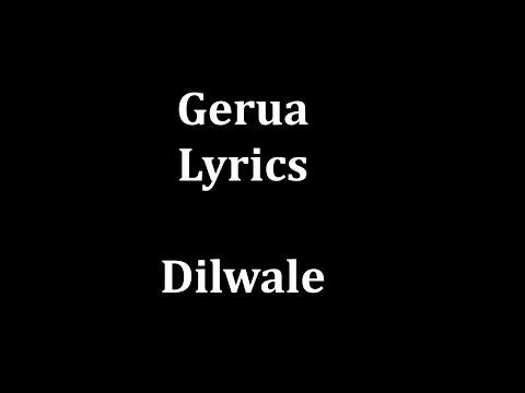 Gerua Lyrics   Arijit Singh & Antara Mitra  Dilwale