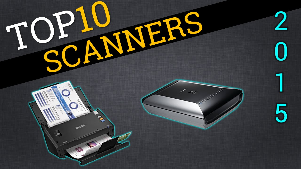 top 10 scanners 2015 best document scanner review doovi With best scanner for pictures and documents