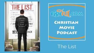 The List Christian Movie Review | FishFlix.com Christian Movie Podcast Video