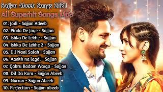 Sajjan Abeeb New Punjabi Songs | New All Punjabi Jukebox 2021 | Sajjan Abeeb Punjabi Song | New Song