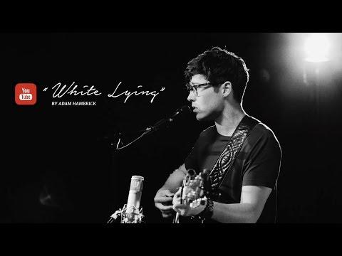 """Cover Lagu """"White Lying"""" - Adam Hambrick #YouTubeNashville STAFABAND"""