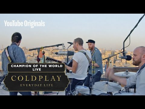 Coldplay - Champion Of The World (Live In Jordan)