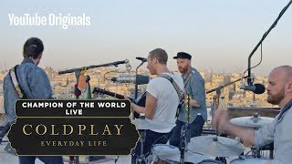 Download Coldplay - Champion Of The World (Live In Jordan)