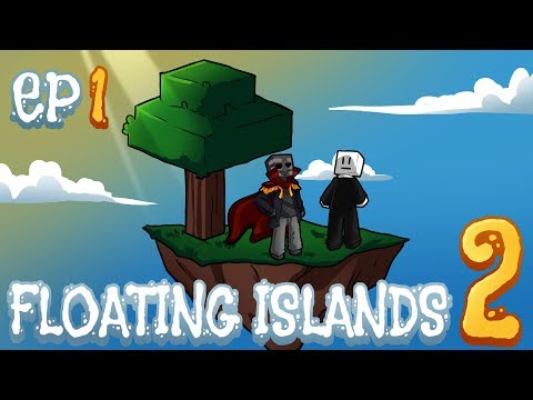 Floating Islands 2 Ep1, Epicidad con KillerCreeper55