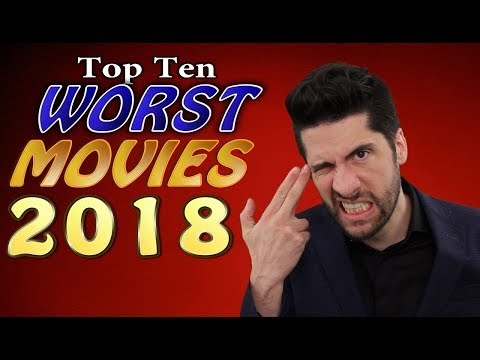 Cool Beans - Top Ten Worst Movies of 2018
