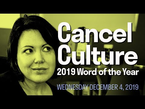 [Digipolitik] 2019 Word of the Year: Cancel Culture.