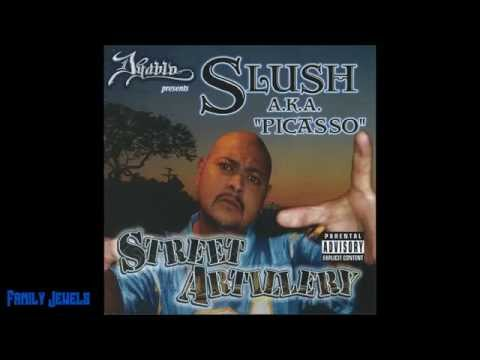 """Slush A.K.A. """"Picasso"""" - Street Artillery (Full Album)"""