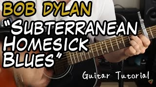 Bob Dylan - Subterranean Homesick Blues - Guitar Lesson (A BLAST TO PLAY!)