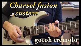 CHARVEL fusion custom with GOTOH GE1996T B FR Style (one take improvisation)