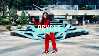 Kiri T - Psycho [Official Music Video]