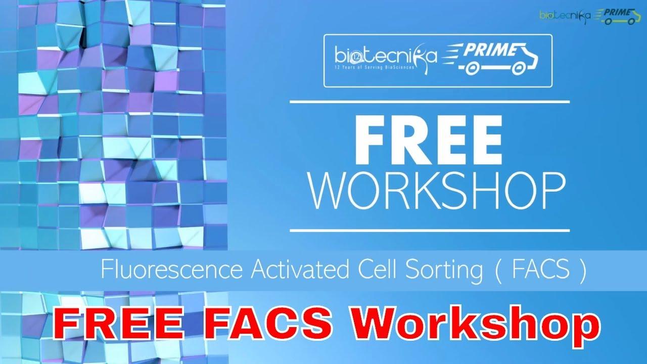 📢 Register for FREE FACS Workshop by BioTecNika Prime