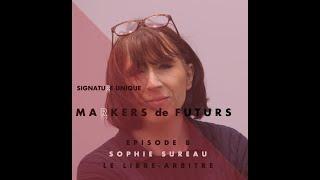 Episode 8 : Le Libre Arbitre avec Sophie Sureau