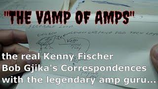 Gambar cover Memories of Ken Fischer (Trainwreck Circuits guitar amp/amps guru) Bob Gjika discusses Kenny Fischer