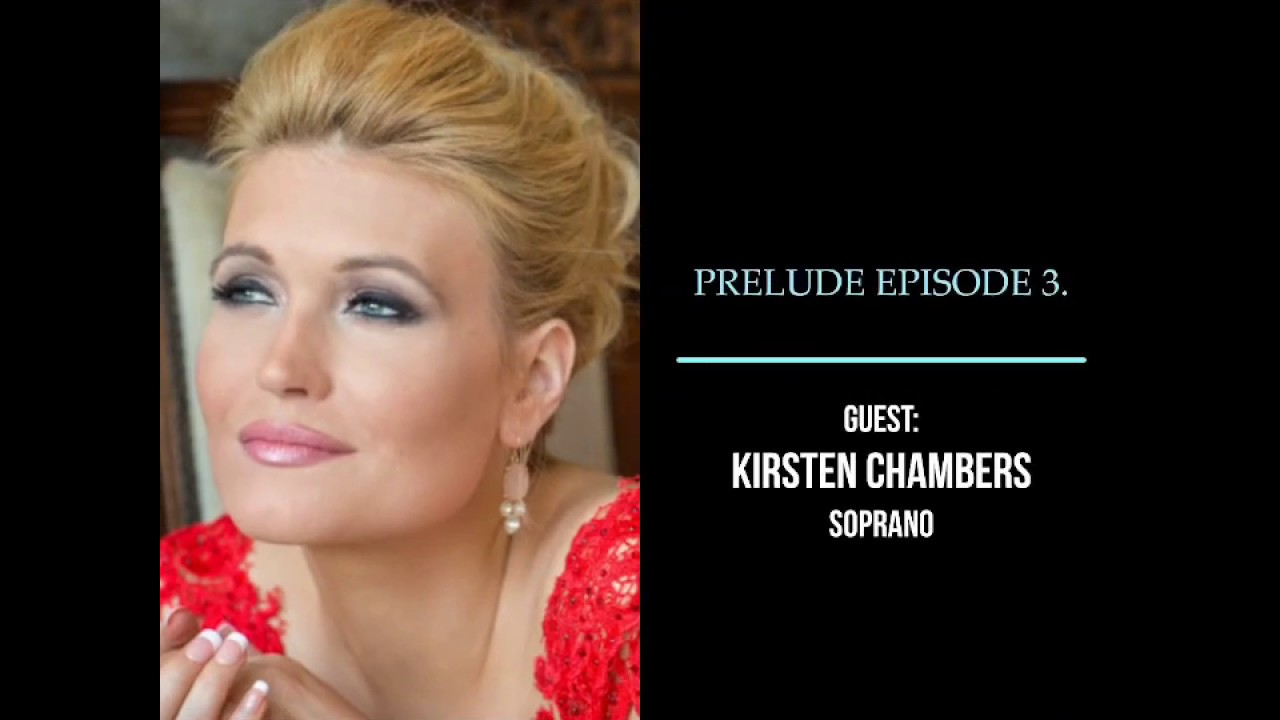 "Discussing the challenges of a dramatic voice with soprano Kirsten Chambers at ""Prelude"" by AdE"