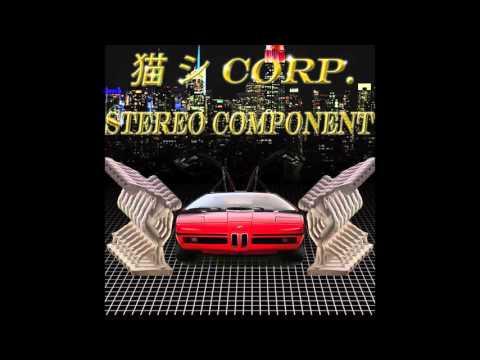 猫 シ Corp. & Stereo Component : Ocean Beach