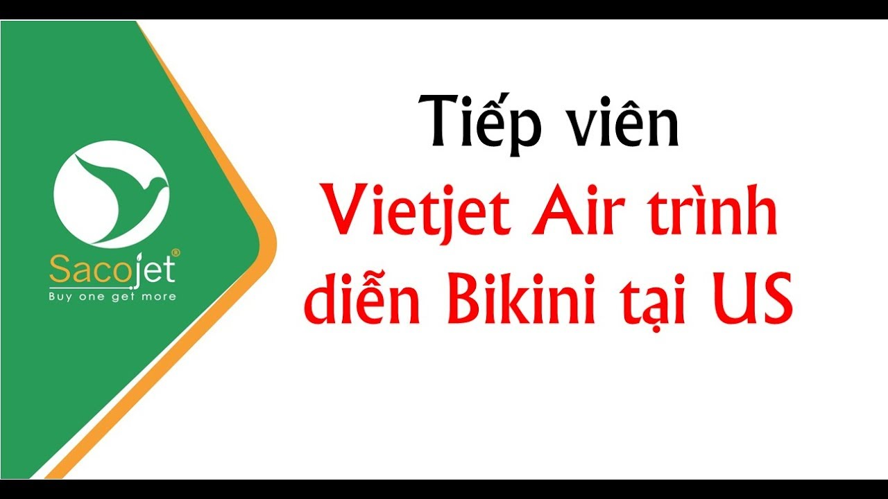 Tiếp viên Vietjet Air trình diễn Bikini tại US