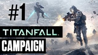 Titanfall Walkthrough Part 1 - Campaign Story Mission 1 & 2  (Full Game)